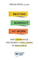 Beating Burnout at Work PDF