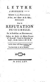 Lettre à Monsieur *** relative à J. J. Rousseau (A Goa, aux dépens du St. Ofice, 1765). Avec la réfutation de ce libelle