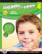 Ready to Test, Grade 4: Skills & Strategies