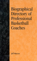 A Biographical Directory of Professional Basketball Coaches PDF