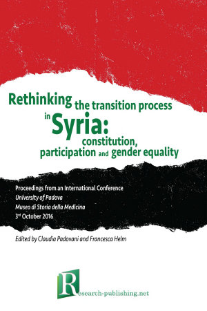 Rethinking the transition process in Syria  constitution  participation and gender equality PDF