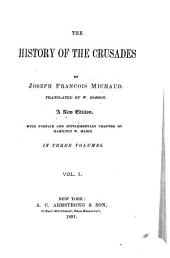 History of the Crusades: Volume 1