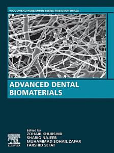 Advanced Dental Biomaterials
