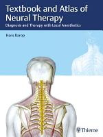 Textbook and Atlas of Neural Therapy PDF
