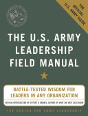 The U.S. Army Leadership Field Manual