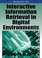 Interactive Information Retrieval in Digital Environments PDF