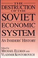 The Destruction of the Soviet Economic System PDF