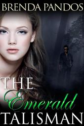 The Emerald Talisman (Paranormal Romance)