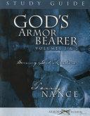 God's Armor Bearer Volumes 1 & 2 Study Guide