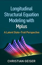 Longitudinal Structural Equation Modeling with Mplus