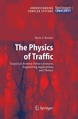 The Physics of Traffic
