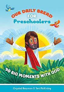 Our Daily Bread for Preschoolers Book