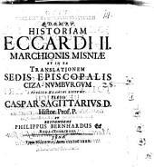 Historiam Eccardi II. marchionis Misniae et in ea translationem sedis episcopalis Ciza-Numburgum