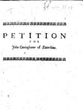 Petition for John Cuninghame of Enterkine. [An appeal from the Sheriff of Ayr to the Lords of Session, against Patrick Widdro and Alexander Montgomerie.]