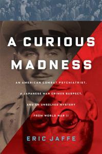 A Curious Madness Book