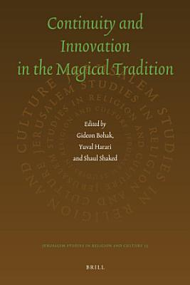 Continuity and Innovation in the Magical Tradition PDF