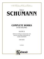 Complete Works, Volume VI: For Piano