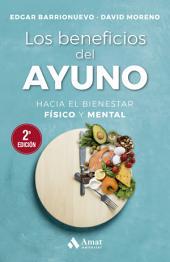 Los beneficios del ayuno: Hacia el bienestar físico y mental