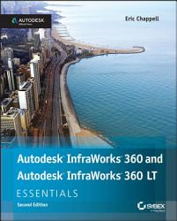 Autodesk InfraWorks 360 and Autodesk InfraWorks 360 LT Essentials PDF