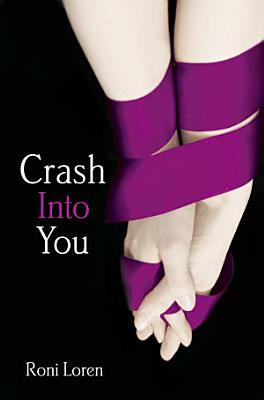 Crash Into You  Loving on the Edge  Book 1