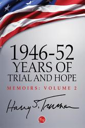 1946 52  Years of Trial and Hope PDF