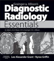 Grainger   Allison s Diagnostic Radiology Essentials E Book PDF