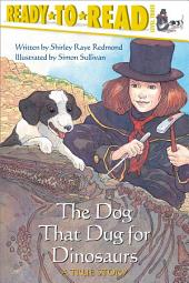 The Dog That Dug for Dinosaurs