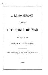 A Remonstrance Against the Spirit of War and Some of Its Manifestations