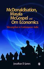 McDonaldisation, Masala McGospel and Om Economics