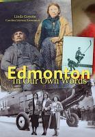 Edmonton In Our Own Words PDF