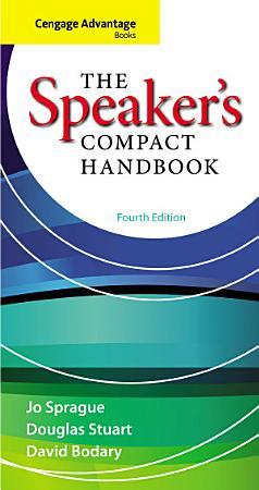 Cengage Advantage Books  The Speaker s Compact Handbook PDF