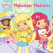 Makeover Madness