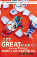 Get Great Marks for Your Essays  Reports  and Presentations PDF