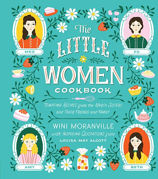 Download The Little Women Cookbook Book
