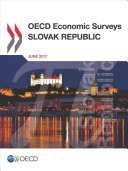 Oecd Economic Surveys Slovak Republic 2017 PDF