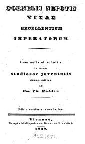 Cornelii Nepotis Vitae excellentium imperatorum: cum notis et scholiis in usum studiosae juventutis