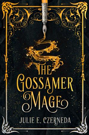 The Gossamer Mage PDF