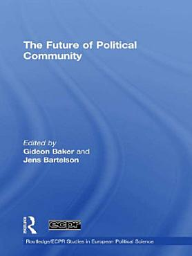 The Future of Political Community PDF