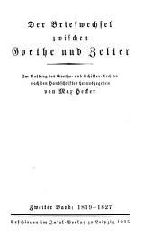 Der Briefwechsel zwischen Goethe und (Karl Friedrich) Zelter: Band 2