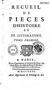 Recueil de pièces d'histoire et de littérature. Tome premier [-Tome quatrième]