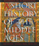 A Short History Of The Middle Ages  From C  300 To C  1150