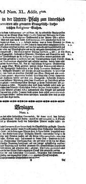 Ad Num. XL. Addit. 5tum. Verfolg der in der Untern-Pfaltz zum Unterschied der Reformirten also genannten Evangelisch-Lutherischen Religions-Sachen