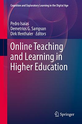 Online Teaching and Learning in Higher Education