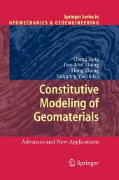 Constitutive Modeling of Geomaterials: Advances and New Applications