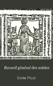 Recueil général des sotties: Volume46,Partie2