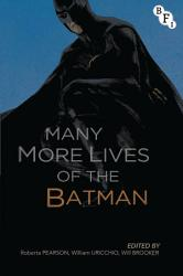 Many More Lives of the Batman PDF