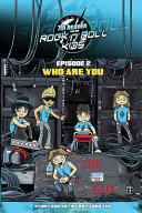 7th Heaven and the Rock n Roll Kids   Who Are You Book