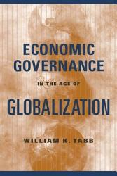 Economic Governance In The Age Of Globalization Book PDF