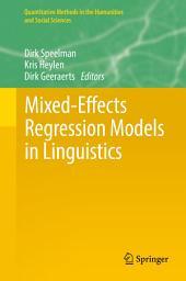Mixed-Effects Regression Models in Linguistics