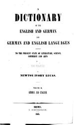 Dictionary Of The English And German And German And English Languages Book PDF